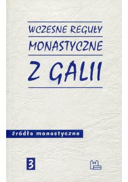 Wczesne reguły monastyczne z Galii