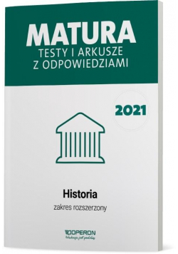 Matura 2021 Historia. Testy i arkusze ZR OPERON