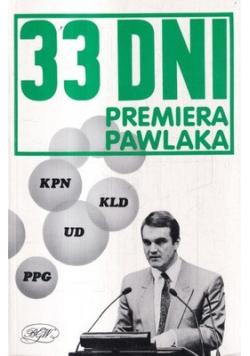 33 dni premiera Pawlaka
