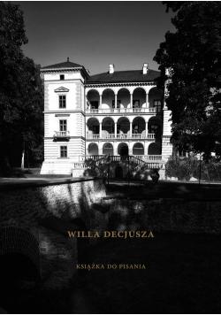 Willa Decjusza Książka do pisania