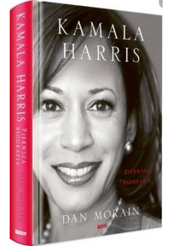 Kamala Harris. Pierwsza biografia