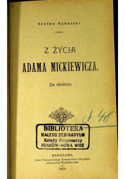 Z życia Adama Mickiewicza 1900r