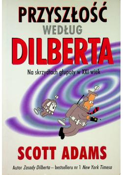 Przyszłość według Dilberta