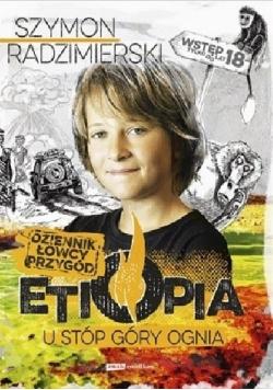 Dziennik łowcy przygód Etiopia U stóp góry ognia