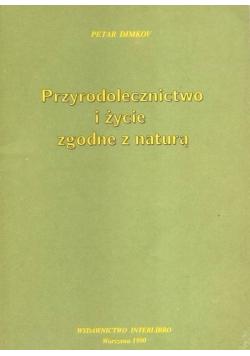 Przyrodolecznictwo i życie zgodne z naturą