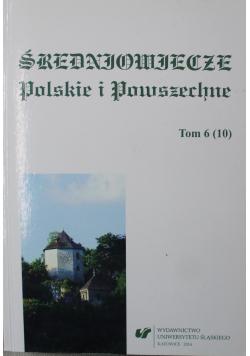 Średniowiecze Polskie i Powszechne tom 6