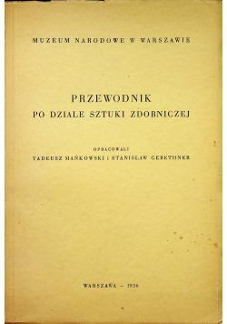 Przewodnik po dziale sztuki zdobniczej wydanie drugie 1936 r.