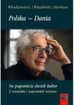 Polska - Dania. Na pograniczu dwóch kultur