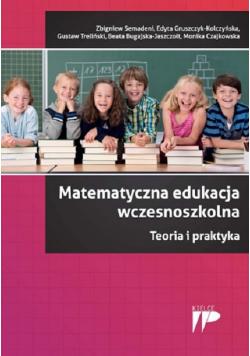 Matematyczna edukacja wczesnoszkolna