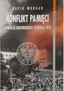 Konflikt pamięci Narracje radomskiego czerwca 1976