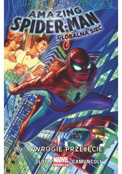 Amazing Spider-Man. Globalna sieć T.1 Wrogie..