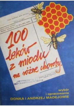 100 leków z miodu na różne choroby