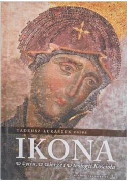 Ikona w życiu w wierze i w teologii Kościoła