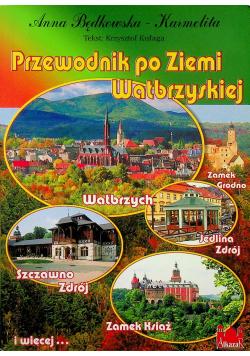Przewodnik po Ziemi Wałbrzyskiej