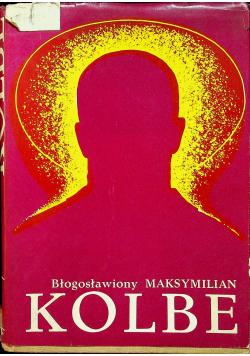 Błogosławiony Maksymilian Kolbe