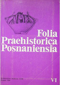 Folia Praehistorica Posnaniensia tom 6