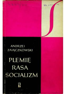 Plemię Rasa Socjalizm