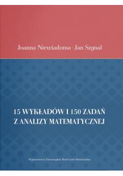 15 wykładów i 150 zadań z analizy matematycznej