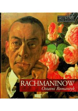 Mistrzowie muzyki klasycznej Rachmaninow Ostatni Romantyk CD Nowa