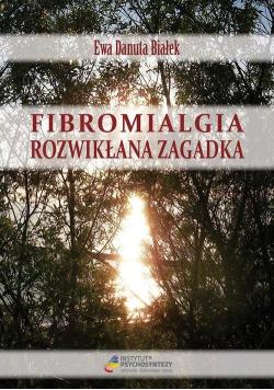 Fibromialgia. Rozwikłana zagadka
