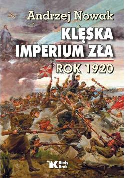 Klęska Imperium Zła. Rok 1920