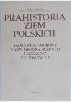 Prahistoria ziem Polskich