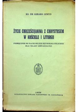 Życie chrześcijanina z Chrystusem w Kościele i Liturgii 1937 r.
