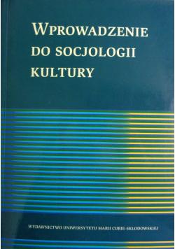 Wprowadzenie do socjologii kultury