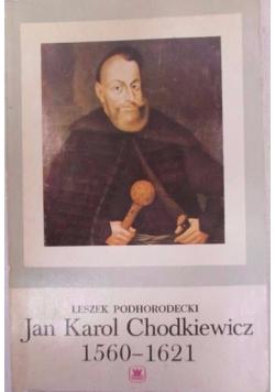 Jan Karol Chodkiewicz 1560  1621