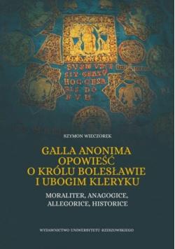 Galla Anonima opowieść o królu Bolesławie i ubogim kleryku