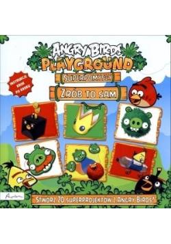 Angry Birds Playground Superpomysły Zrób to sam