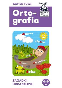 Ortografia 6-9 lat. Zagadki obrazkowe