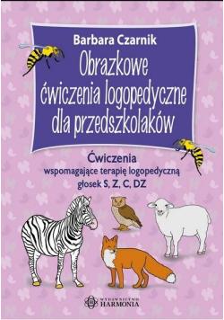 Obrazkowe ćw. log. dla przedszkolaków. S, z, c, dz