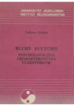 Ruchy kultowe Psychologiczna charakterystyka uczestników