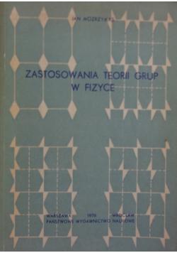 Zastosowanie teorii grup w fizyce