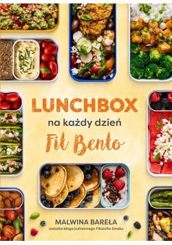 Lunchbox na każdy dzień. FIT BENTO