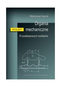 Drgania mechaniczne. 15 podstawowych wykładów