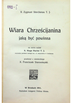 Wiara Chrześcijanina jaką być powinna 1911 r.