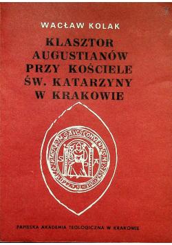 Klasztor Augustianów przy Kościele św. Katarzyny w Krakowie