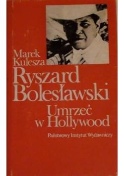 Ryszard Bolesławski umrzeć w Hollywood