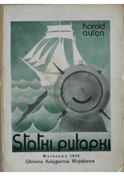 Statki pułapki 1932