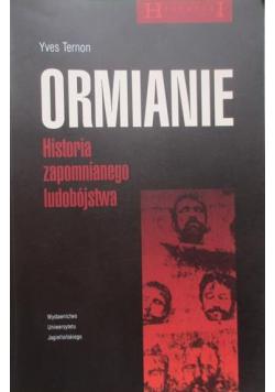 Ormianie Historia zapomnianego ludobójstwa