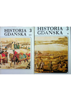Historia Gdańska 3 Tom I iII