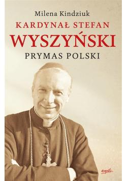 Kardynał Stefan Wyszyński wydanie II. Prymas Polsk