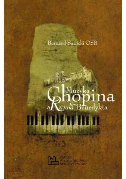 Muzyka Chopina a Reguła św Benedykta plus autograf