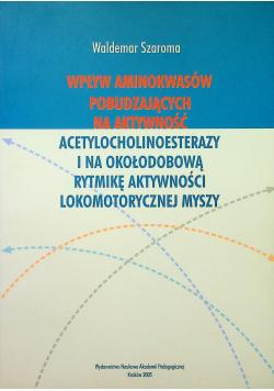 Wpływ aminokwasów pobudzających na aktywność