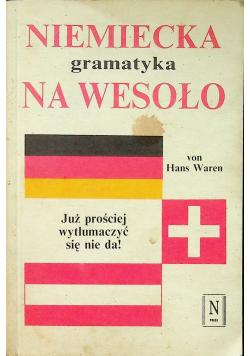 Niemiecka Gramatyka na Wesoło