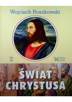 Świat Chrystusa Tom 2