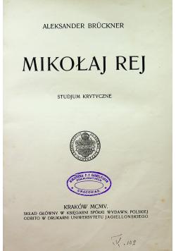 Mikołaj Rej 1905 r