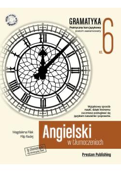 Angielski w tłumaczeniach Gramatyka Część 6 plus CD